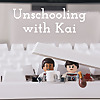 Unschooling With Kai