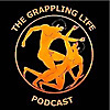 The Grappling Life Podcast