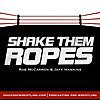 Shake Them Ropes