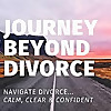Journey Beyond Divorce Podcast