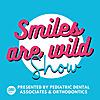 Smiles Are Wild!