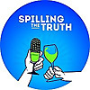 Spilling the Truth   Wine & Conversation
