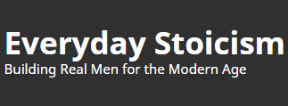 Everyday Stoicism | Building Real Men for the Modern Age