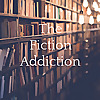 The Fiction Addiction