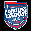 Pointless Exercise