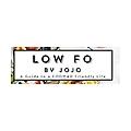 LowFo By Jojo