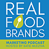Real Food Brands Marketing Podcast