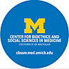 Center for Bioethics and Social Sciences in Medicine