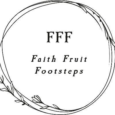 Faith Fruit Footsteps