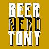 Beer Nerd Tony
