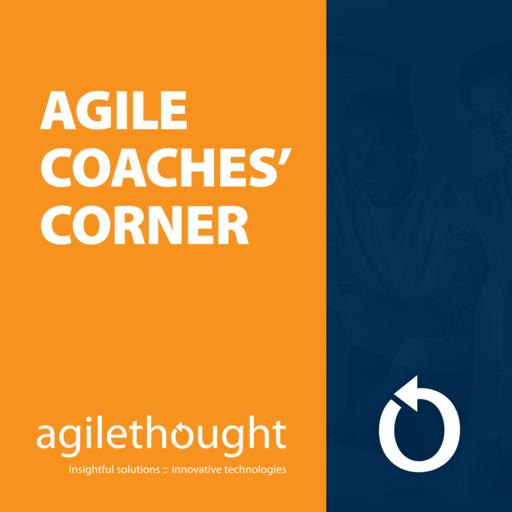 Agile Coaches&amp#39 Corner
