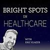 Bright Spots in Healthcare