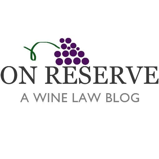 On Reserve | A Wine Law Blog