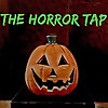 The Horror Tap