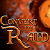 Convert to Raid | The podcast For Raiders In The World of Warcraft!