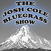 The Josh Cole Bluegrass Show