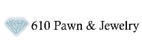 610 Pawn Shop