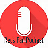 Reds Fan Podcast