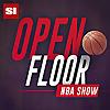 Open Floor | SI's NBA Show