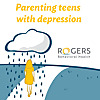 Parenting Teens with Depression