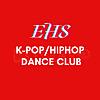 EHS K-POP/HIPHOP DANCE CLUB