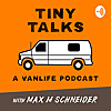 Tiny Talks | A Vanlife Podcast