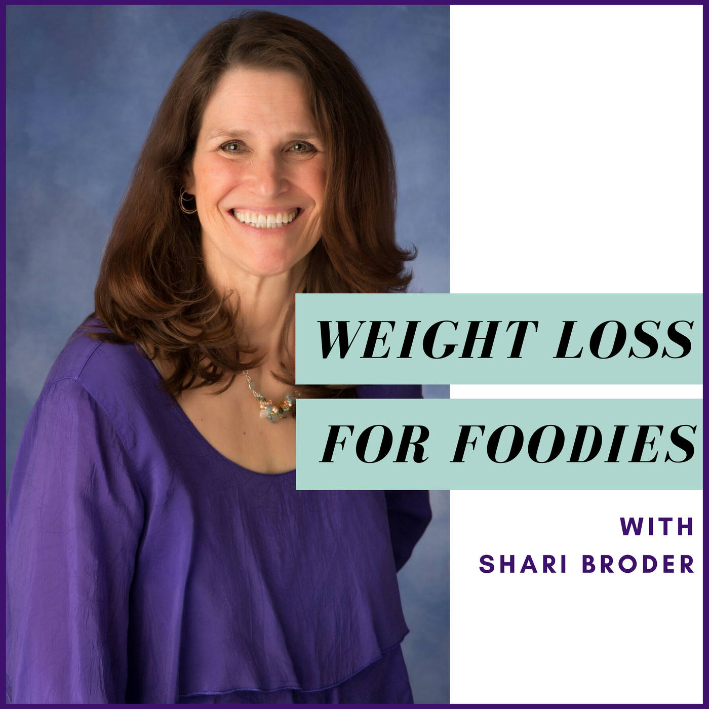 Weight Loss for Foodies podcast