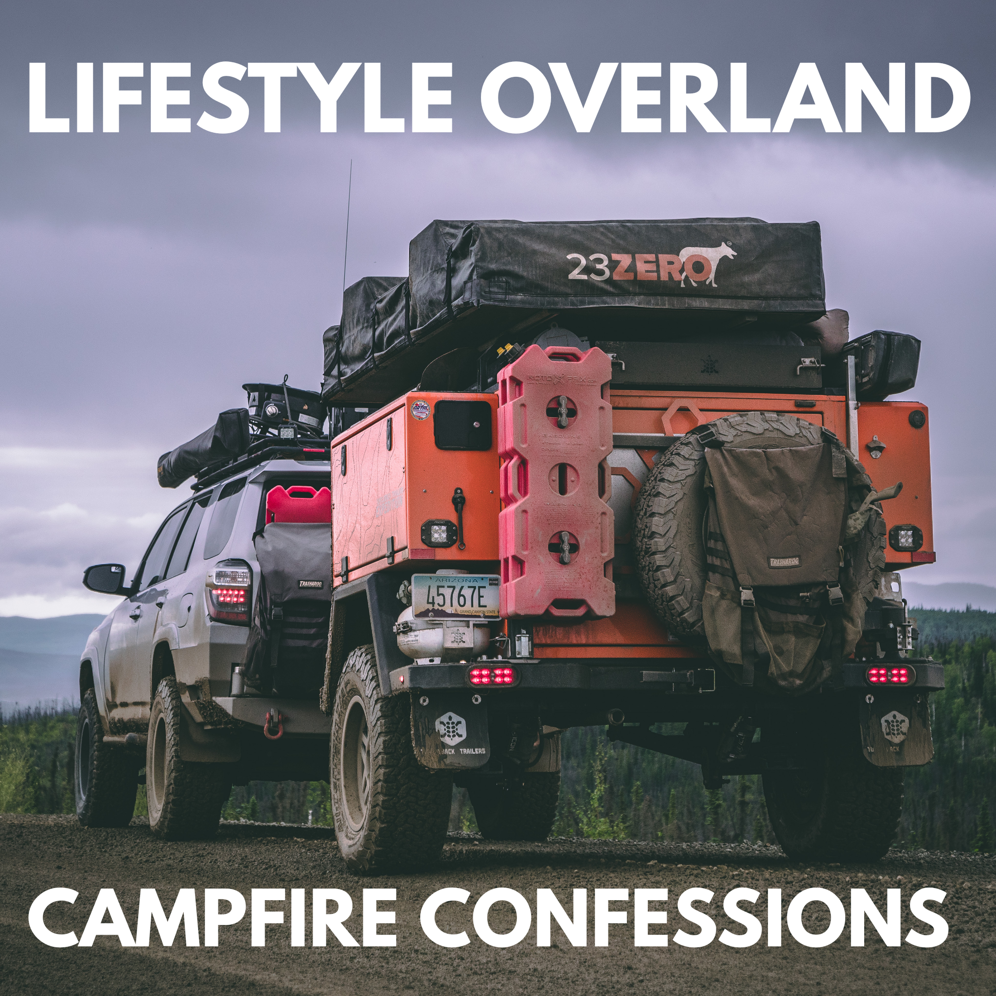 Lifestyle Overland | Campfire Confessions