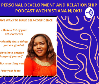 The Personal Development and Relationship Podcast W/Christiana Njoku