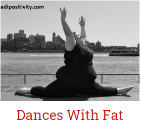 Dances With Fat | Life, Liberty, and the Pursuit of Happiness Are For All Sizes