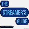 The Streamer Guide