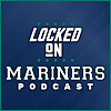 Locked On Mariners | Daily Podcast On The Seattle Mariners