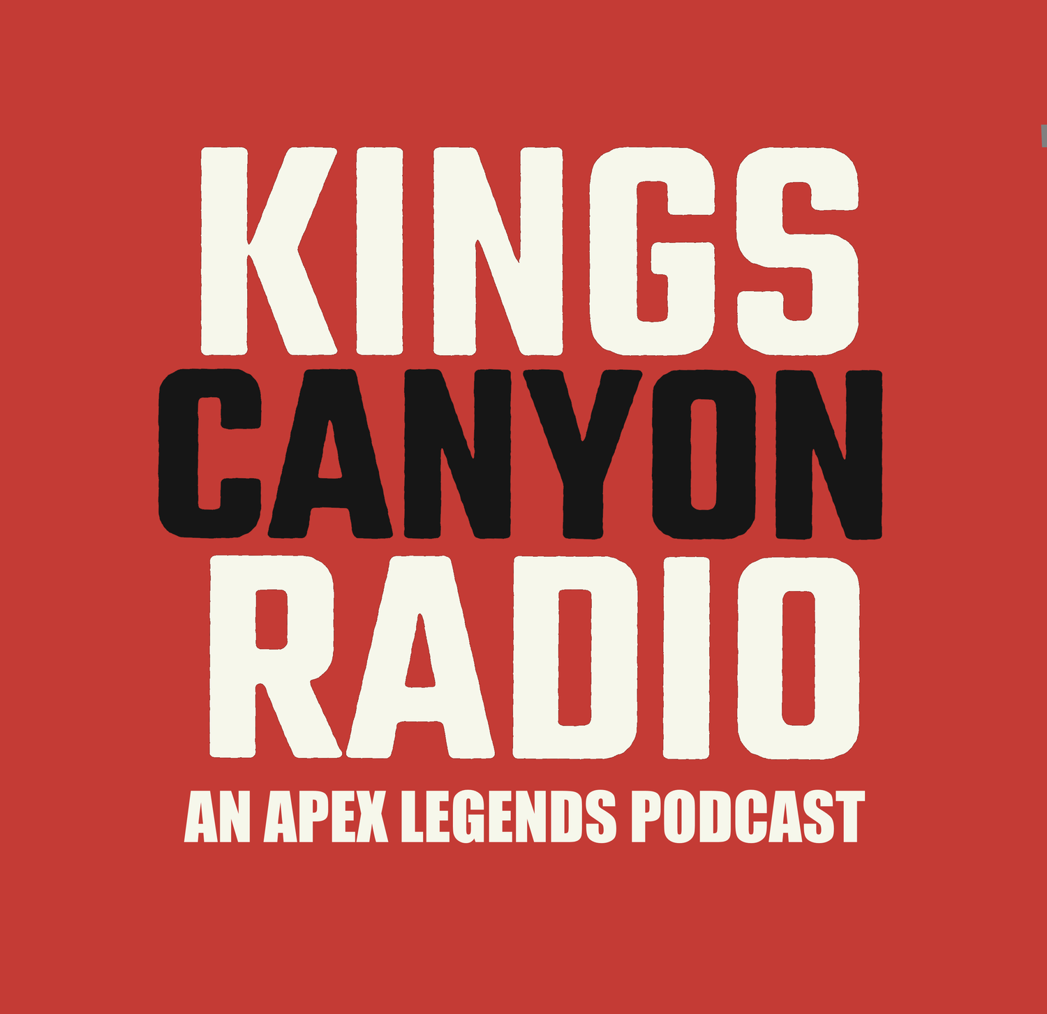 Kings Canyon Radio | Apex Legends Podcast
