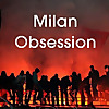 Milan Obsession