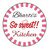 So Sweet Kitchen!! By Bharti Sharma