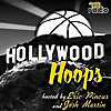 Hollywood Hoops NBA Podcast | Lakers, Clippers, and LA Basketball