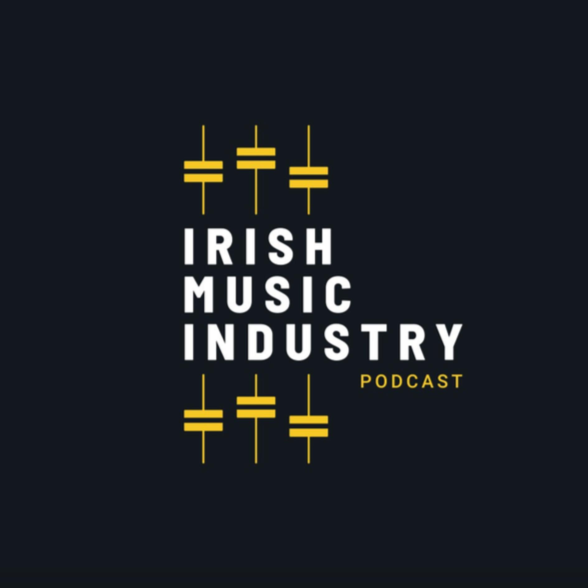 The Irish Music Industry Podcast