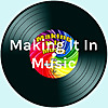 Making It In Music