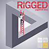 RIGGED [against you]