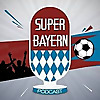 Super Bayern Podcast