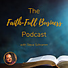 The Faith-Full Business Podcast | Stories of God's Work in the World