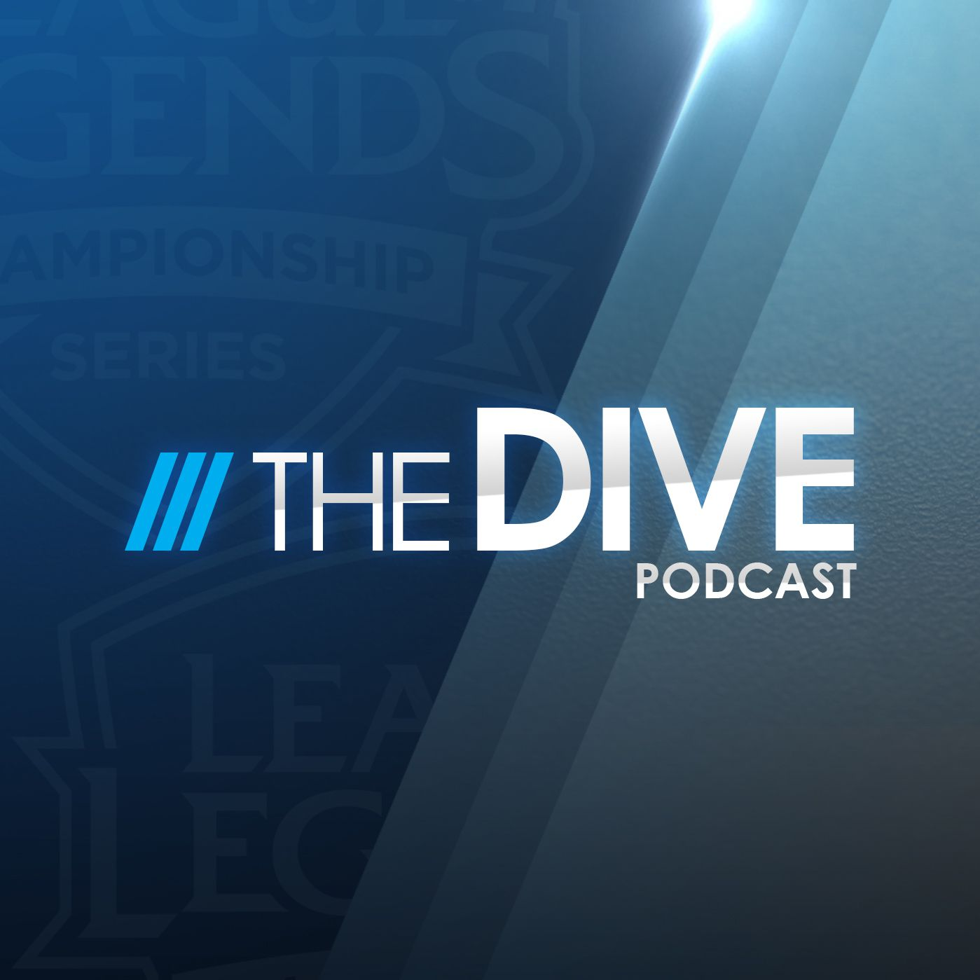 The Dive | A League of Legends Esports Podcast