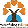 Mindfulness First