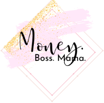 Money. Boss. Mama