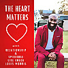The Heart Matters with Life Coach Louis Morris