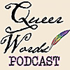 Queer Words Podcast