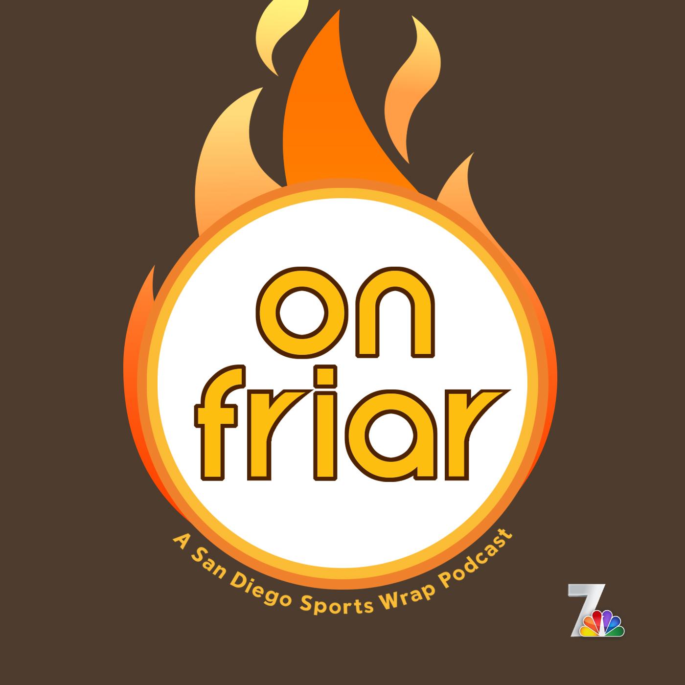On Friar, A San Diego Sports Wrap Podcast