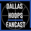 Dallas Hoops Fancast