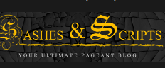 Sashes & Scripts   Your Ultimate Pageant Blog