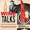 Wine Talks with Paul Kalemkiarian